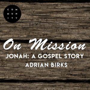 Jonah: A Gospel Story