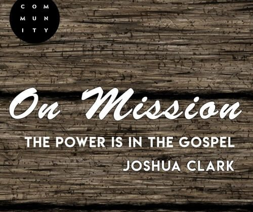 The Power is in the Gospel