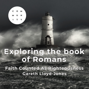 Faith That Is Counted As Righteousness