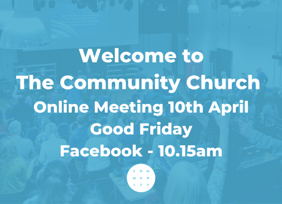 Online Meeting Good Friday 10th April