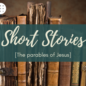 The Parables of Jesus – The Sower