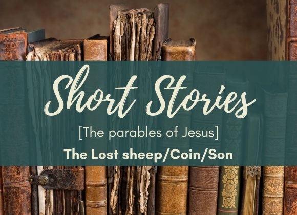 The Parables of Jesus – The Lost Sheep