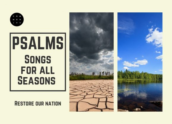 Psalms – Songs for all Seasons – Restore our nation