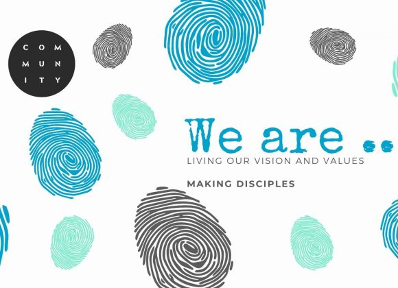 We are….Making Disciples