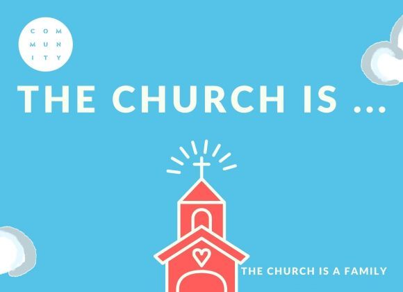 The Church is a family