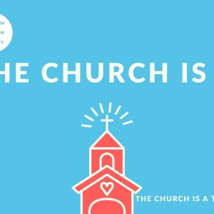 The Church is a Temple
