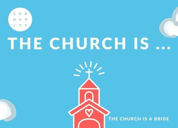 The Church is a bride