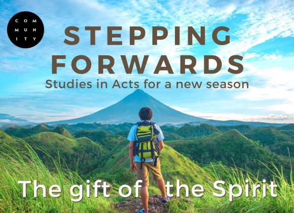 Studies in Acts for a new season – The gift of the Spirit