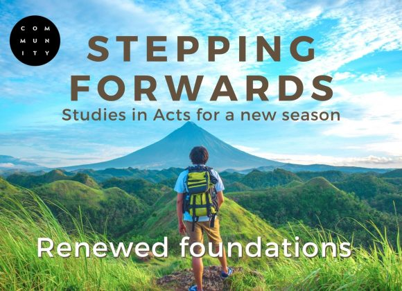 Studies in Acts for a new season – Renewed foundations